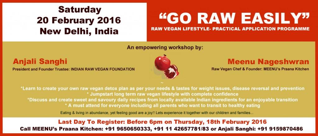 Go Raw Easily- Saturday- 20 Feb 2016-New Delhi-India